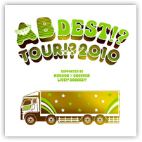 AB DEST!? TOUR!? 2010 SUPPORTED BY HUDSONxGReeeeN LIVE!? DeeeeS!